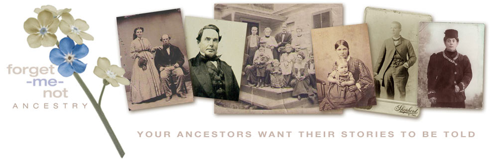 Forget Me Not Ancestry - Your Ancestors want their stories to be told