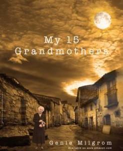 "Genie Milgrom, author of ""My 15 Grandmothers."""